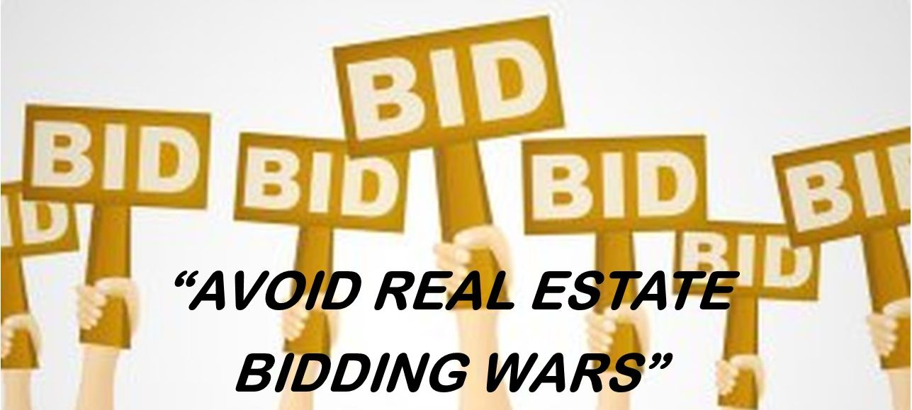 Avoid The Real Estate Bidding Wars