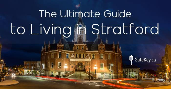 The Ultimate Guide to Living in Stratford, Ontario