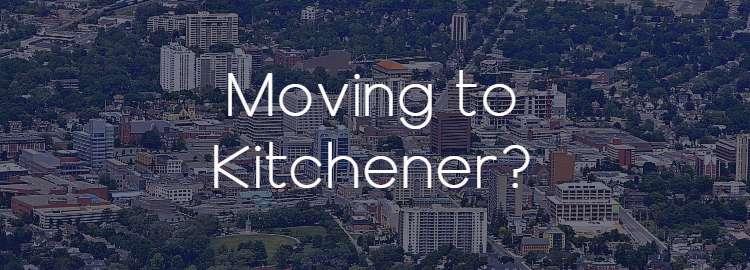 Moving to Kitchener, Ontario?