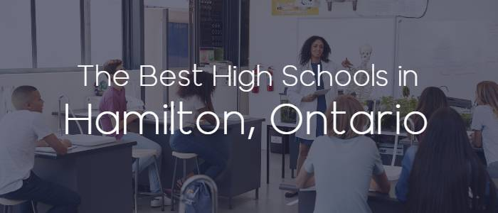 The Best High Schools in Hamilton, Ontario