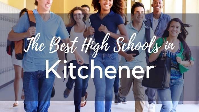 The Best High Schools in Kitchener, Ontario