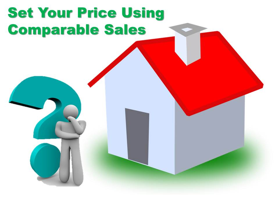Use Comparable Sale to Set Your Price