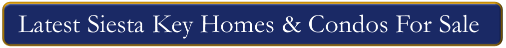 Siesta Key Real Estate For Sale
