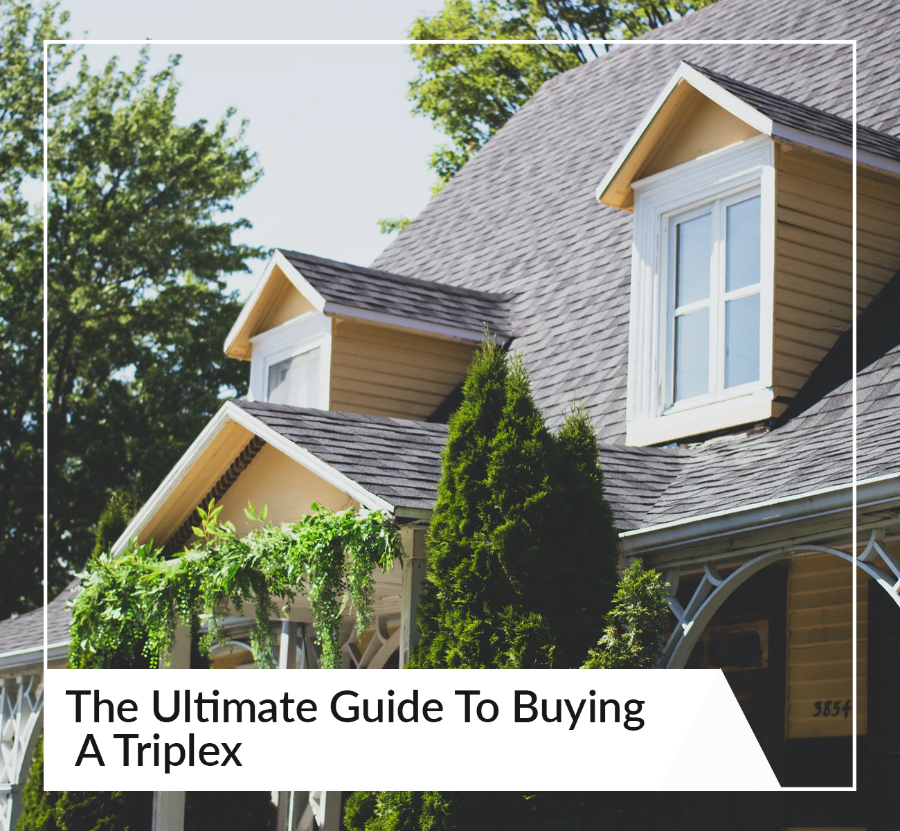 The Ultimate Guide To Buying  A Triplex