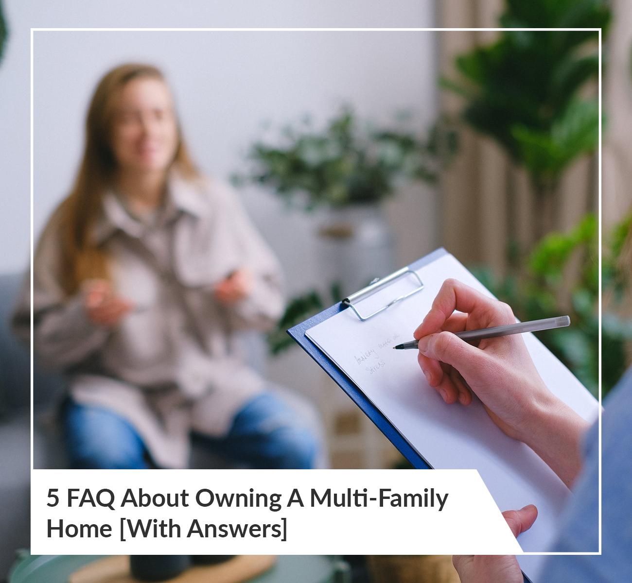 FAQ Multi-Family Home