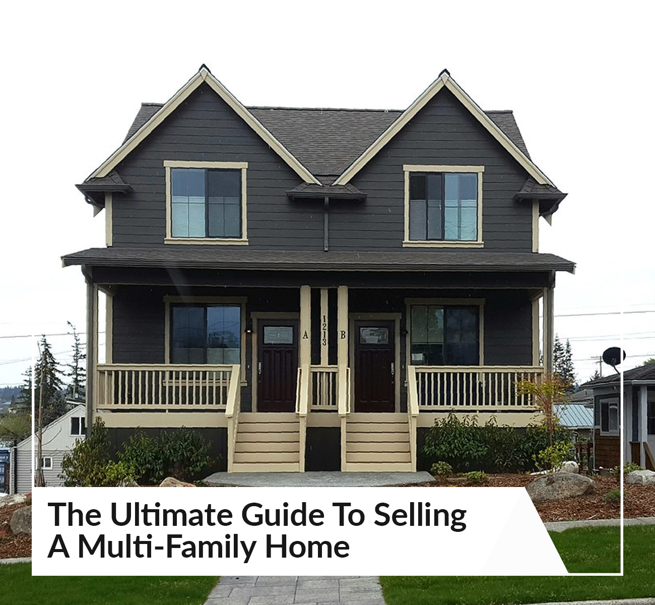 The Ultimate Guide To Selling A Multi-Family Home