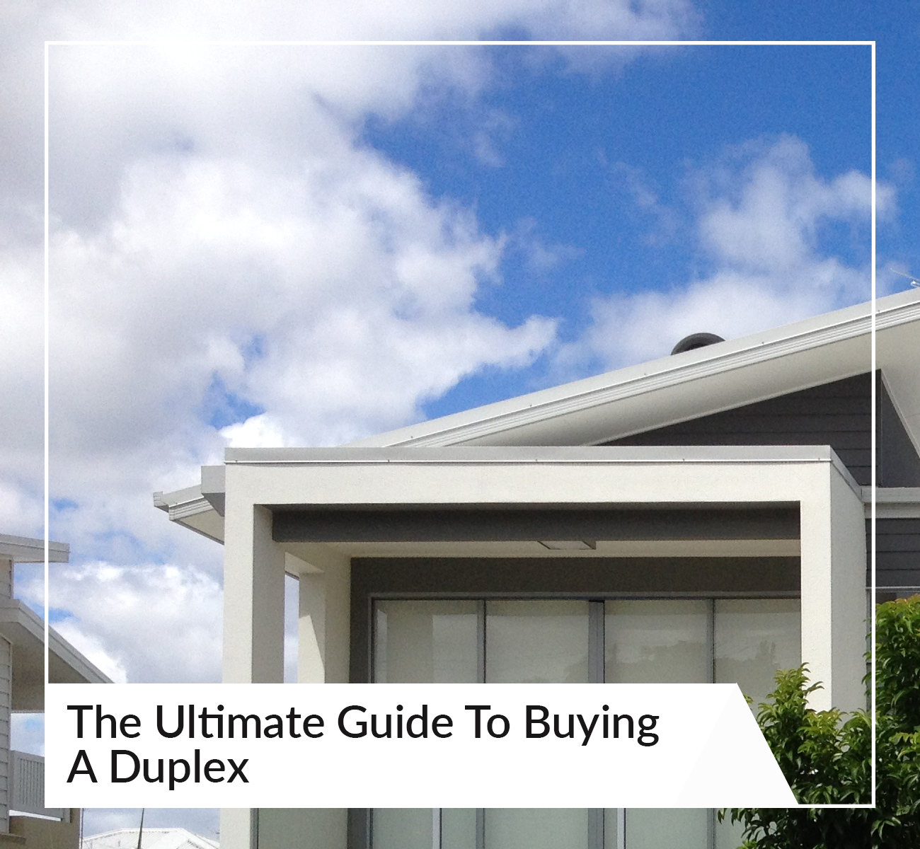 Ultimate Guide to Buying a Duplex