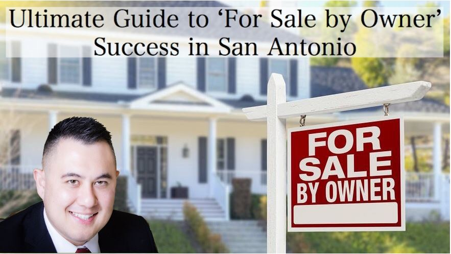 Ultimate Guide to 'For Sale by Owner' Success in San Antonio