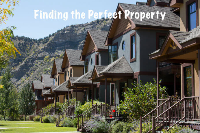 Finding the perfect property