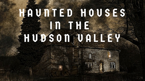 hudson valley halloween haunted houses - Halloween Haunted Places