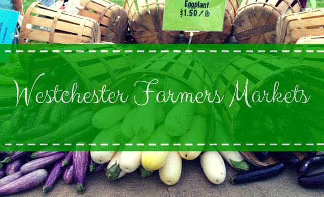 Farmers Markets in Westchester New York