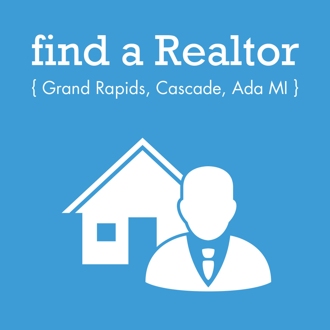 find a realtor in Cascade, Ada, Grand Rapids, MI