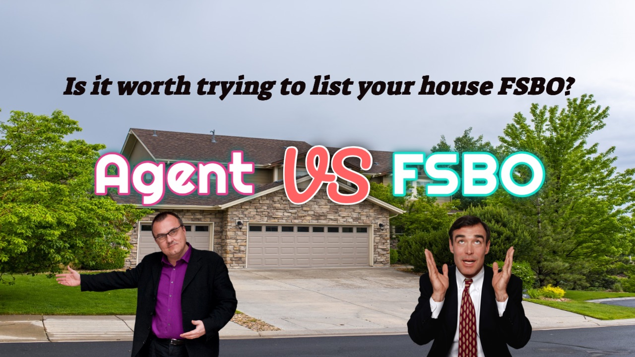 Is it worth trying to list your house FSBO?