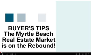 The Myrtle Beach Real Estate Market on the Rebound
