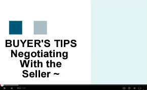 Buyer's Tip - Negotiating with the Seller