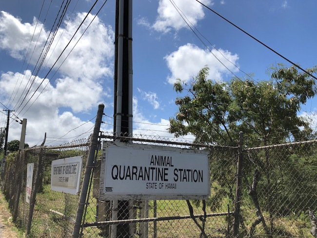 Animal Quarantine Station in Hawaii