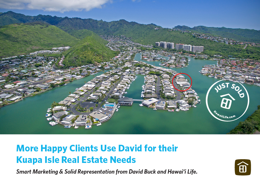 Happy Clients use David Buck for Kuapa Isle