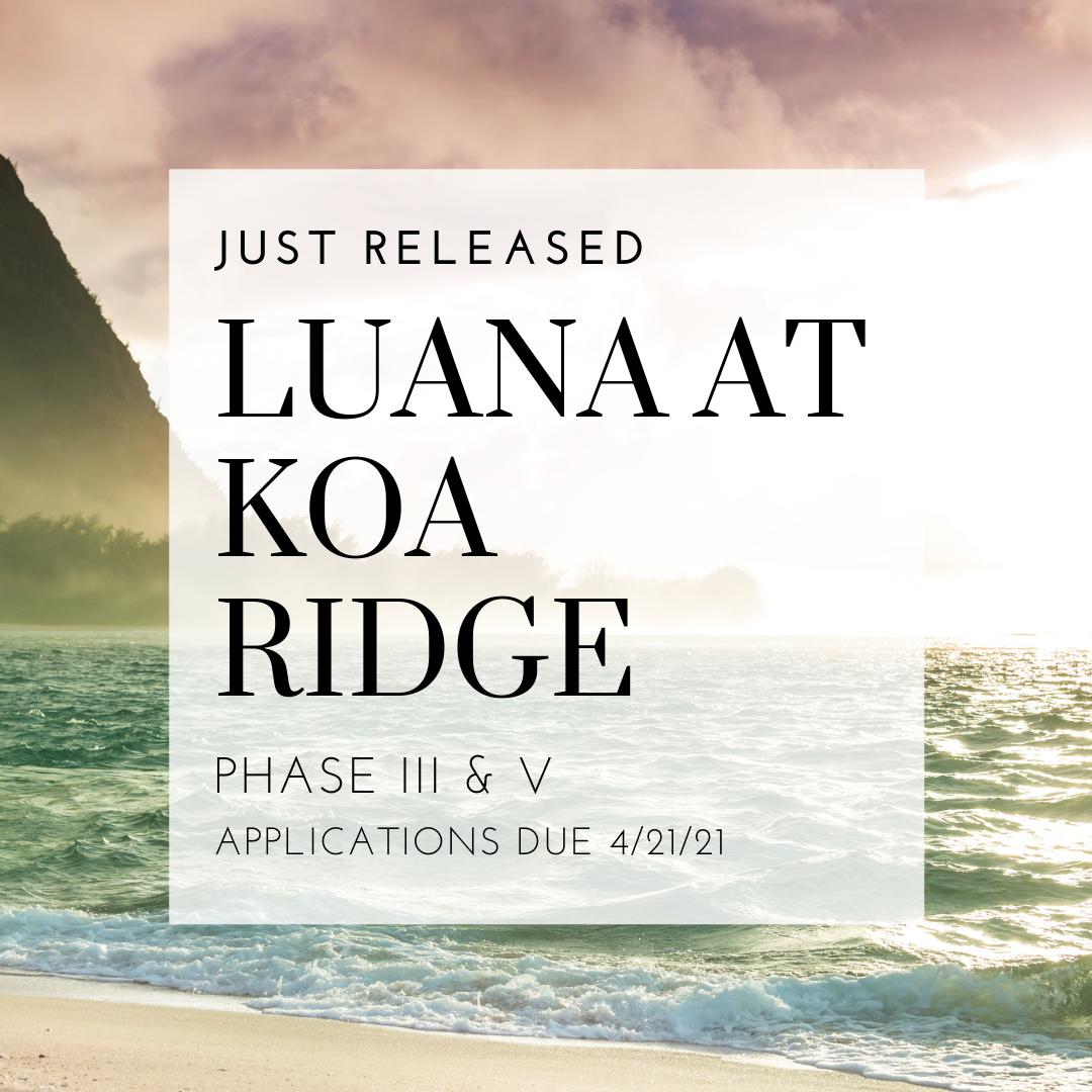 Luana at Koa Ridge Phase 3 and 5