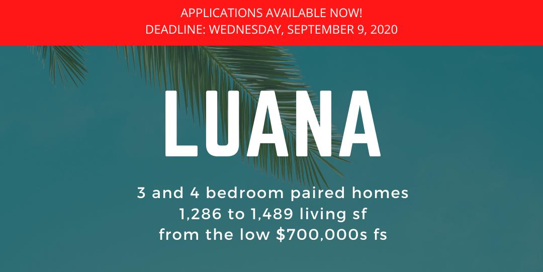 Luana at Koa Ridge Application Release