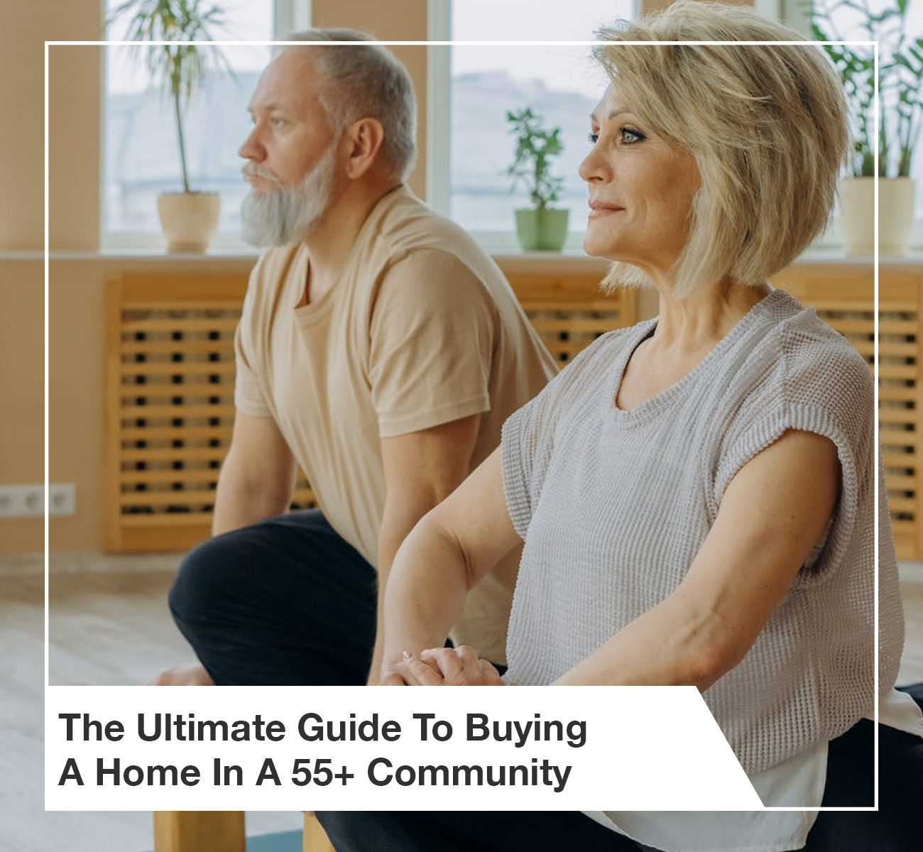 Guide to 55+ Community