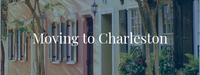Moving to Charleston