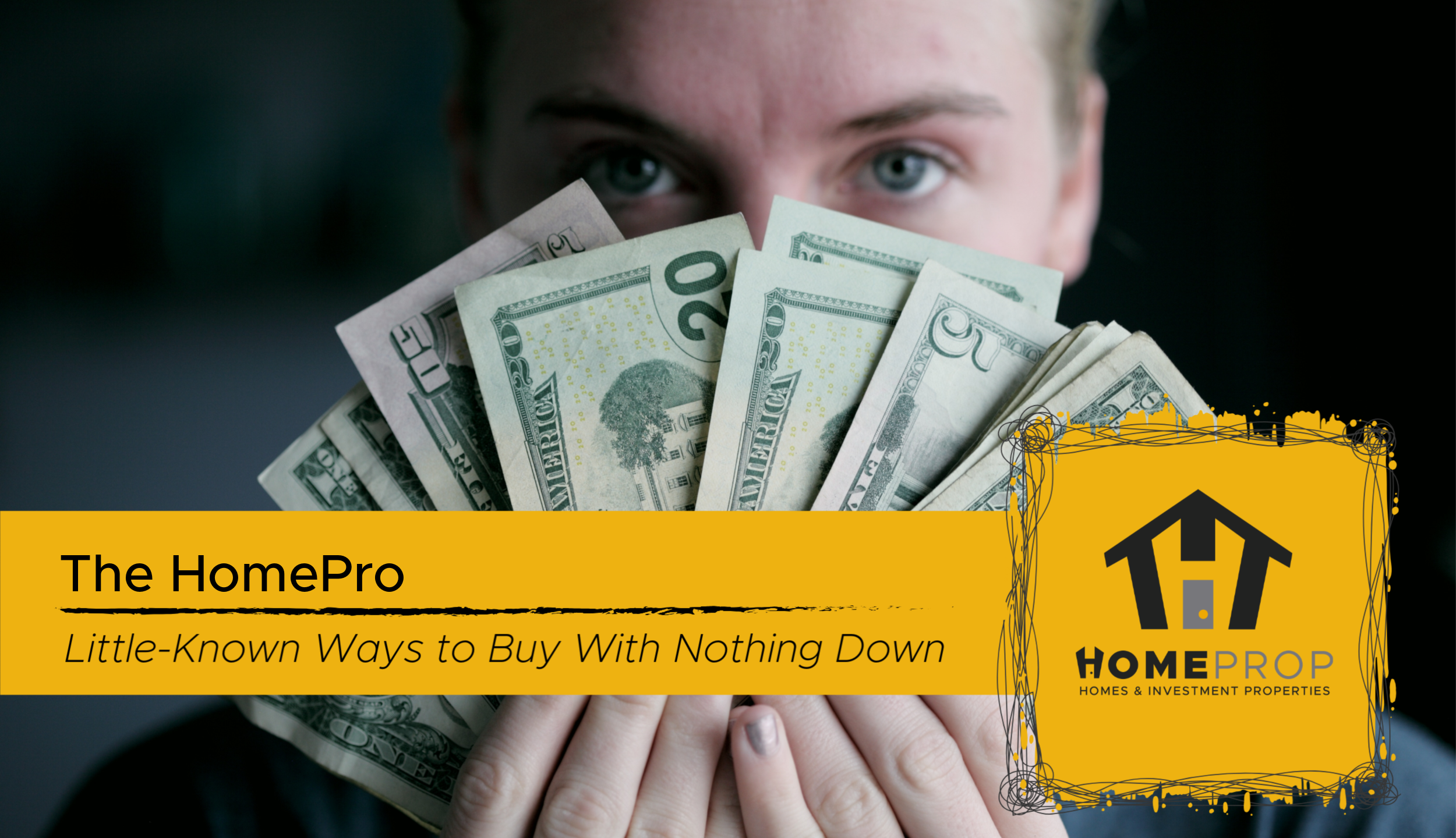 Little Known Ways to Buy with No Downpayment