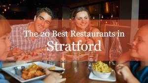 The 20 Best Restaurants in Stratford, Ontario