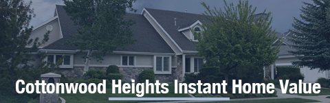 Cottonwood Heights Instant Property valuation