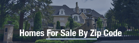 Homes For Sale By Zip Code