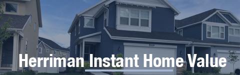 Herriman Instant Property valuation