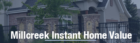 Millcreek Instant Property valuation