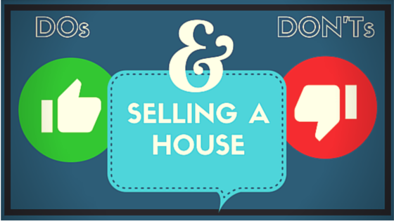 Selling house dos and donts