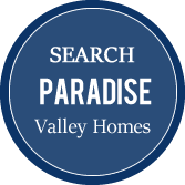 Search Paradise Valley Homes