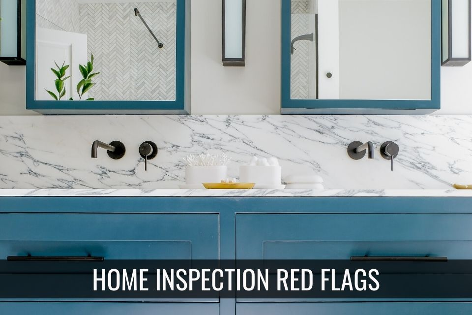 Home Inspection Red Falgs