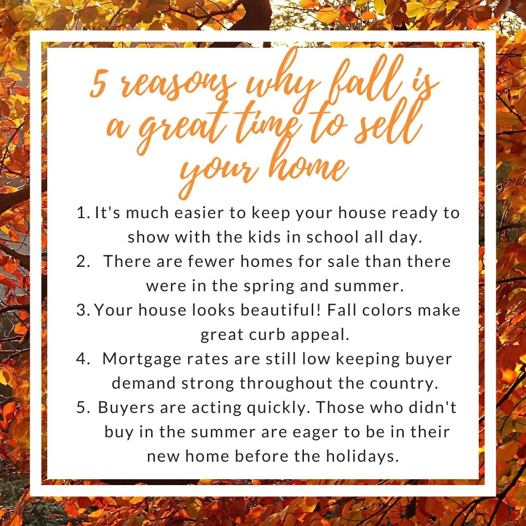 Five Reasons Why Fall Is A Great Time To Sell Your Home