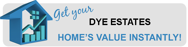 Dye Estates Home Values
