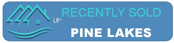 Recent Sales in Pine Lakes