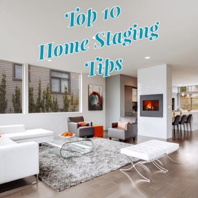 Top 10 Home Staging Tips Home Staging Tips on landscaping tips, staging a home, home audio tips, home packing tips, insurance tips, home maintenance tips, home staging business, home selling tips, home security tips, vacant home staging, real estate staging, home real estate, home stager, nate berkus painting tips, home organizing, real estate tips, home tips and tricks, home inspection tips, home black and white, home decor tips, home color tips, home remodeling tips, home survival tips, home management tips, home construction tips,
