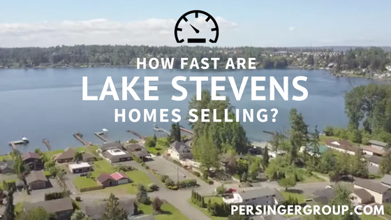 Lake Stevens Real Estate Market: How Fast Are Lake Stevens Homes Selling?