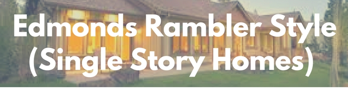 Edmonds rambler, single story homes for sale. Search PersingerGroup.com to find your rambler, one story, ranch style real estate.