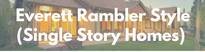 Everett rambler, single story homes for sale. Search PersingerGroup.com to find your rambler, one story, ranch style real estate.