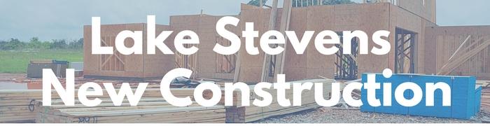 Lake Stevens new construction homes for sale, builders and custom built real estate in Lake Stevens.