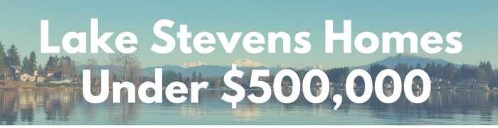 Lake Stevens WA Homes for sale under $500,000. Search PersingerGroup.com to find Lake Stevens WA Real Estate.