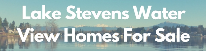 Lake Stevens water view homes for sales. Real estate property with a water view.
