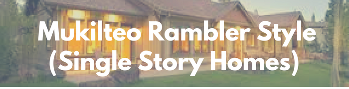 Mukilteo rambler, single story homes for sale. Search PersingerGroup.com to find your rambler, one story, ranch style real estate.