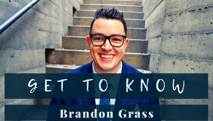 get to know Brandon Grass