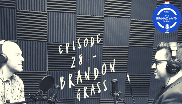 brandon grass remax hustle podcast with wade patterson