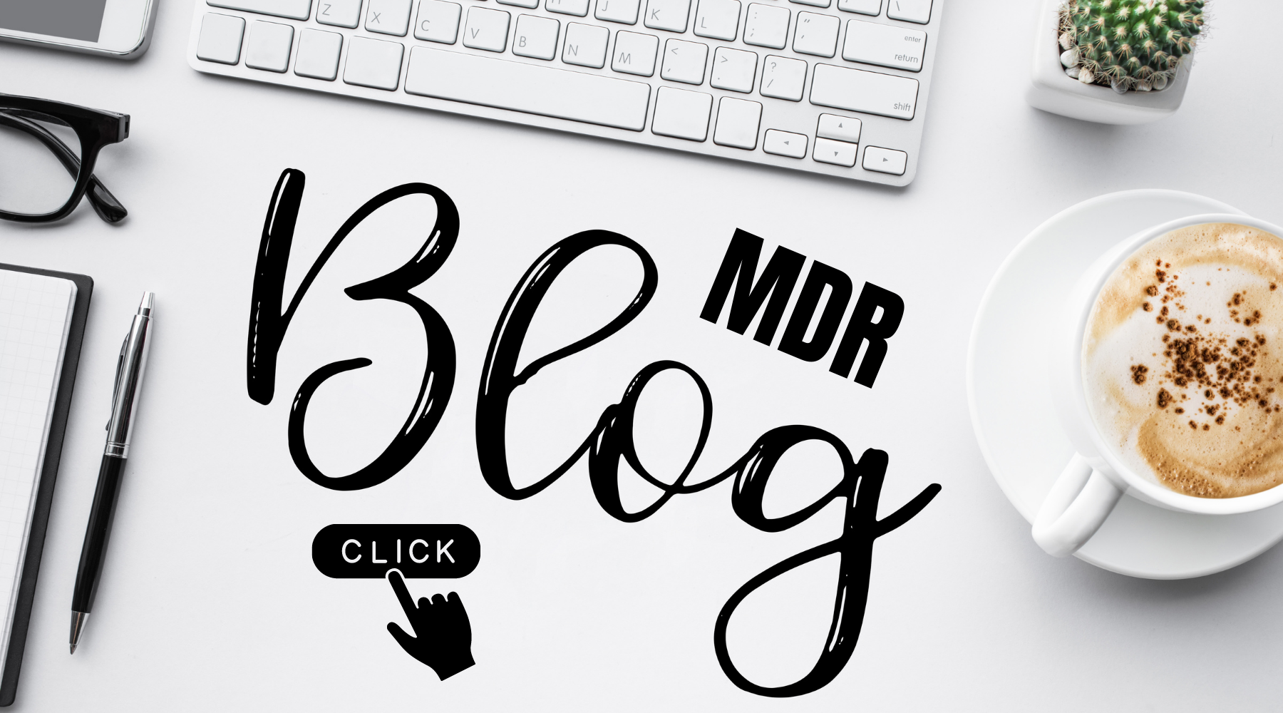 The MDR Blog Page