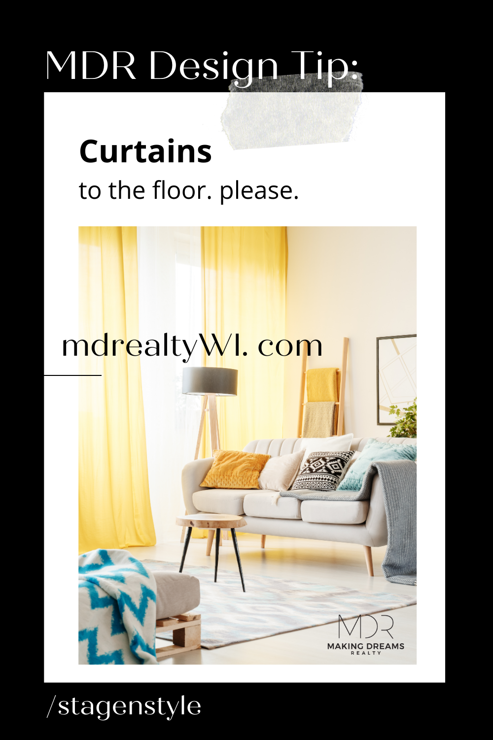 MDR design tip - curtains to the floor
