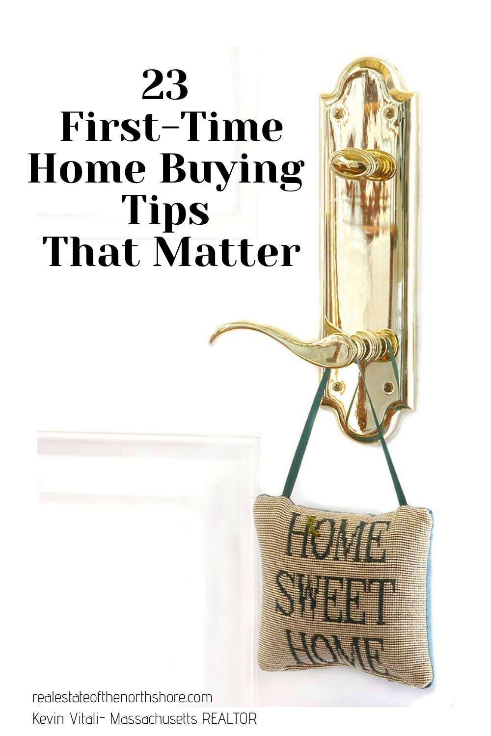 23 First Time Home Buying Tips